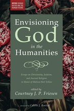 Envisioning God in the Humanities