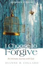 I Choose to Forgive