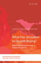 What Has Jerusalem to Do with Beijing?
