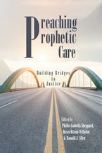 Preaching Prophetic Care