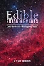 Edible Entanglements
