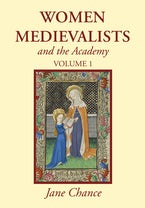 Women Medievalists and the Academy, Two Volumes