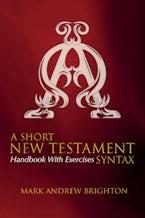 A Short New Testament Syntax