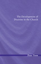 The Development of Doctrine in the Church