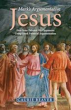 Mark's Argumentative Jesus