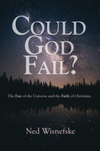 Could God Fail?