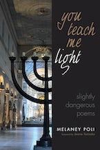 You Teach Me Light