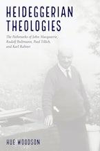 Heideggerian Theologies