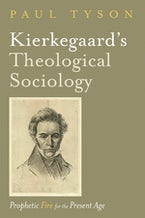 Kierkegaard's Theological Sociology