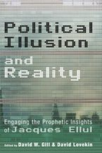 Political Illusion and Reality