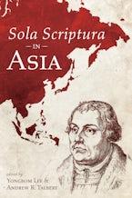 Sola Scriptura in Asia