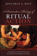 A Postmodern Theology of Ritual Action