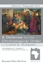 A Defense for the Chronological Order of Luke's Gospel