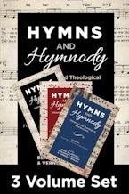 Hymns and Hymnody, 3-Volume Set