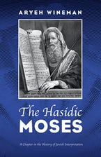The Hasidic Moses