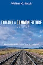 Toward a Common Future