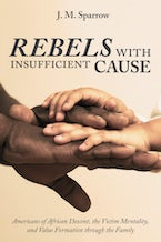 Rebels with Insufficient Cause