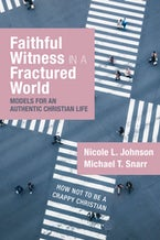 Faithful Witness in a Fractured World