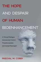 The Hope and Despair of Human Bioenhancement