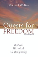 Quests for Freedom, Second Edition