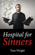 Hospital for Sinners