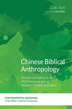 Chinese Biblical Anthropology