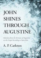 John Shines Through Augustine