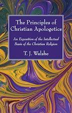 The Principles of Christian Apologetics