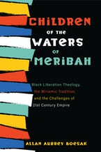 Children of the Waters of Meribah