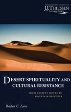 Desert Spirituality and Cultural Resistance