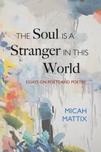 The Soul Is a Stranger in This World
