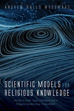 Scientific Models for Religious Knowledge