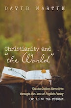 """Christianity and """"the World"""""""