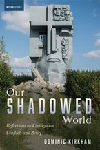 Our Shadowed World
