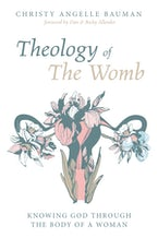 Theology of The Womb