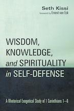Wisdom, Knowledge, and Spirituality in Self-defense