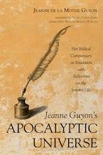 Jeanne Guyon's Apocalyptic Universe