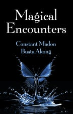 Magical Encounters