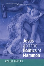 Jesus and the Politics of Mammon