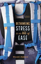 Rethinking Stress in an Age of Ease