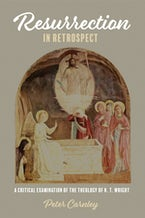 Resurrection in Retrospect