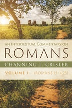 An Intertextual Commentary on Romans, Volume 1
