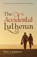The Accidental Lutheran