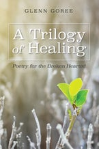 A Trilogy of Healing