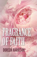 Fragrance of Faith