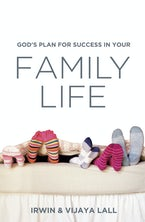 God's Plan for Success in Your Family Life