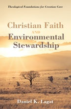 Christian Faith and Environmental Stewardship
