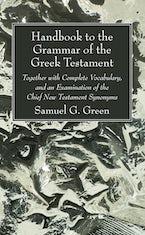 Handbook to the Grammar of the Greek Testament