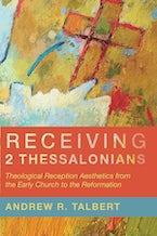 Receiving 2 Thessalonians