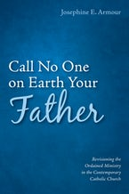 Call No One on Earth Your Father